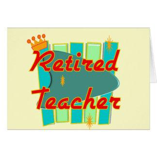 Retired Teacher RETRO SIGN Design Gifts Card