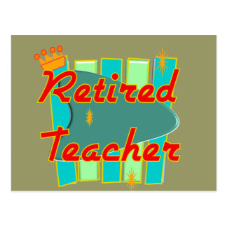 Retired Teacher RETRO SIGN Design Gifts Postcard