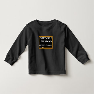 Retired Teacher Toddler T-shirt