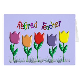 Retired Teacher Tulips Design Gifts Card