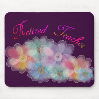 Retired Teacher Whispy Flowers Gifts Mouse Pad