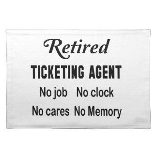 Retired Ticketing Agent No job No clock No cares Placemat
