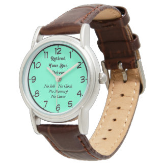 Retired Tour Bus Driver Wristwatch