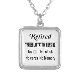Retired Transplantation nursing No job No clock No Square Pendant Necklace