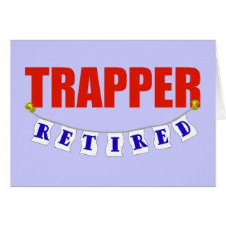 Retired Trapper Card