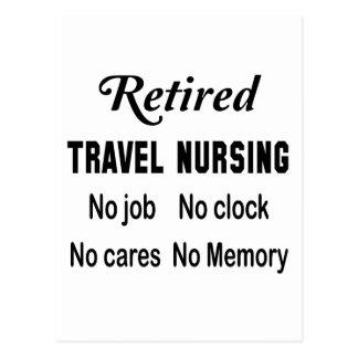 Retired Travel nursing No job No clock No cares Postcard