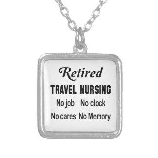 Retired Travel nursing No job No clock No cares Square Pendant Necklace