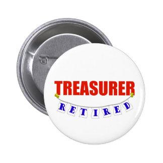 Retired Treasurer 2 Inch Round Button