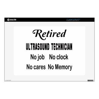 "Retired Ultrasound Technician No job No clock No c 15"" Laptop Skin"