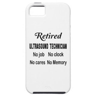 Retired Ultrasound Technician No job No clock No c iPhone SE/5/5s Case