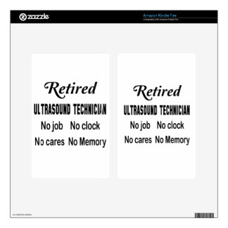 Retired Ultrasound Technician No job No clock No c Kindle Fire Skin