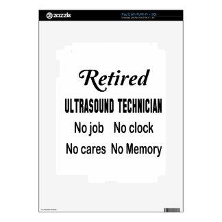 Retired Ultrasound Technician No job No clock No c Skin For The iPad 2