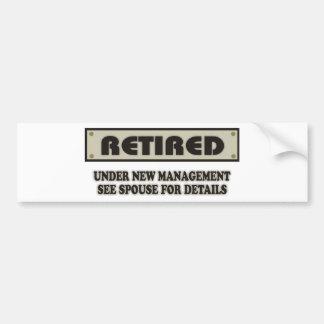 RETIRED. Under New Management Bumper Sticker