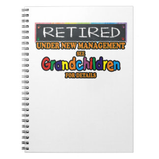 Retired Under New Management Notebook