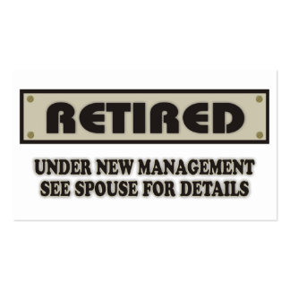 RETIRED. Under New Management. See Spouse Double-Sided Standard Business Cards (Pack Of 100)