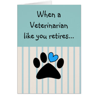 Retired Veterinarian Greeting Card