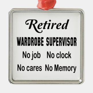 Retired Wardrobe Supervisor No job No clock No car Metal Ornament
