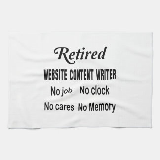 Retired Website content writer No job No clock No Hand Towel