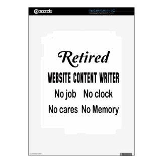Retired Website content writer No job No clock No Skins For The iPad 2