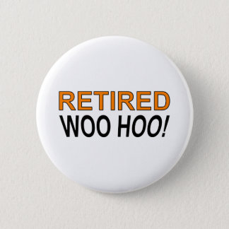 Retired Woo Hoo Pinback Button