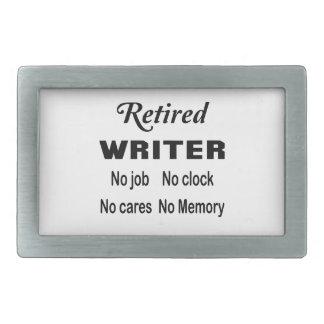 Retired Writer No job No clock No cares Belt Buckle