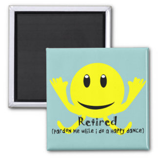 """Retired"" YELLOW SMILEY HAPPY DANCE Magnet"
