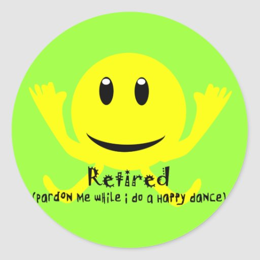 """Retired"" YELLOW SMILEY HAPPY DANCE Stickers"