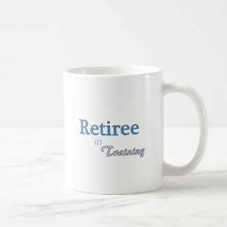 Retiree in Training Coffee Mug