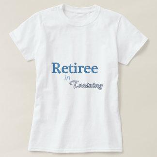 Retiree in Training T-Shirt