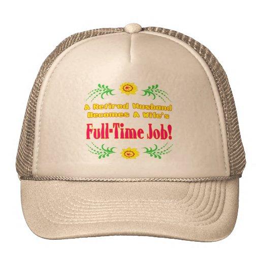 Retiree Is Wifes Job Trucker Hats
