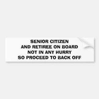 RETIREE/SENIOR ON BOARD-BUMPER STICKER (ADVICE)