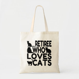 Retiree Who Loves Cats Tote Bag