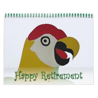 Retirement 2016 Calendar Parrot Head Naive Art