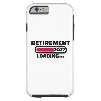 Retirement 2017 tough iPhone 6 case