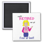 Retirement 2 Inch Square Magnet