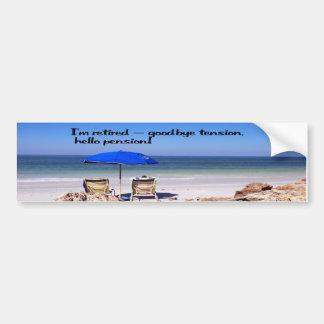 Retirement and a pension car bumper sticker