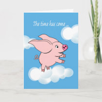 Retirement Announcement, Flying Pig in the Sky Announcement