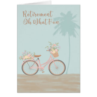 "Retirement Card ""Oh What Fun"" with Bicycle"