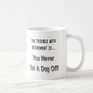 Retirement Complaint Coffee Mug