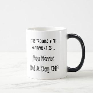 Retirement Complaint Magic Mug