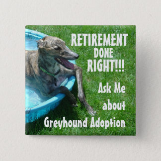 Retirement done right!!! pinback button