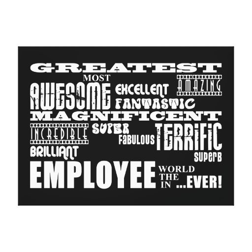Retirement Employees  Greatest Employee World Ever Stretched Canvas Prints
