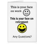 Retirement Face Greeting Card