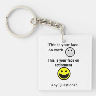 Retirement Face Keychain
