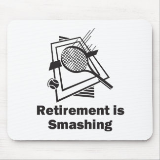 Retirement is Smashing Mouse Pad