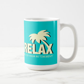 Retirement mug   time to relax and enjoy