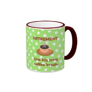 RETIREMENT: One big long coffee break Ringer Mug