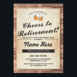 "Retirement Party Cheers Beers Wood Pub Invitation<br><div class=""desc"">Rustic retirement party invite design. Perfect for any age. SIMPLY CHANGE THE TEXT TO SUIT YOUR PARTY. Back print included</div>"