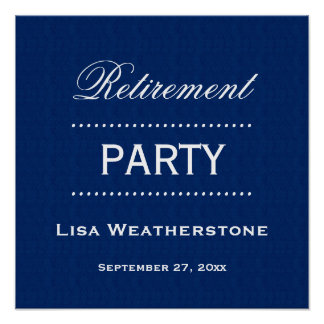 Retirement Party Classic Blue and White A03 Poster