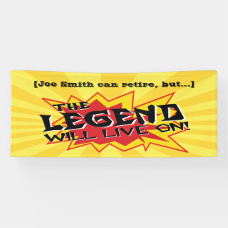 Retirement Party Legend Will Live On Banner